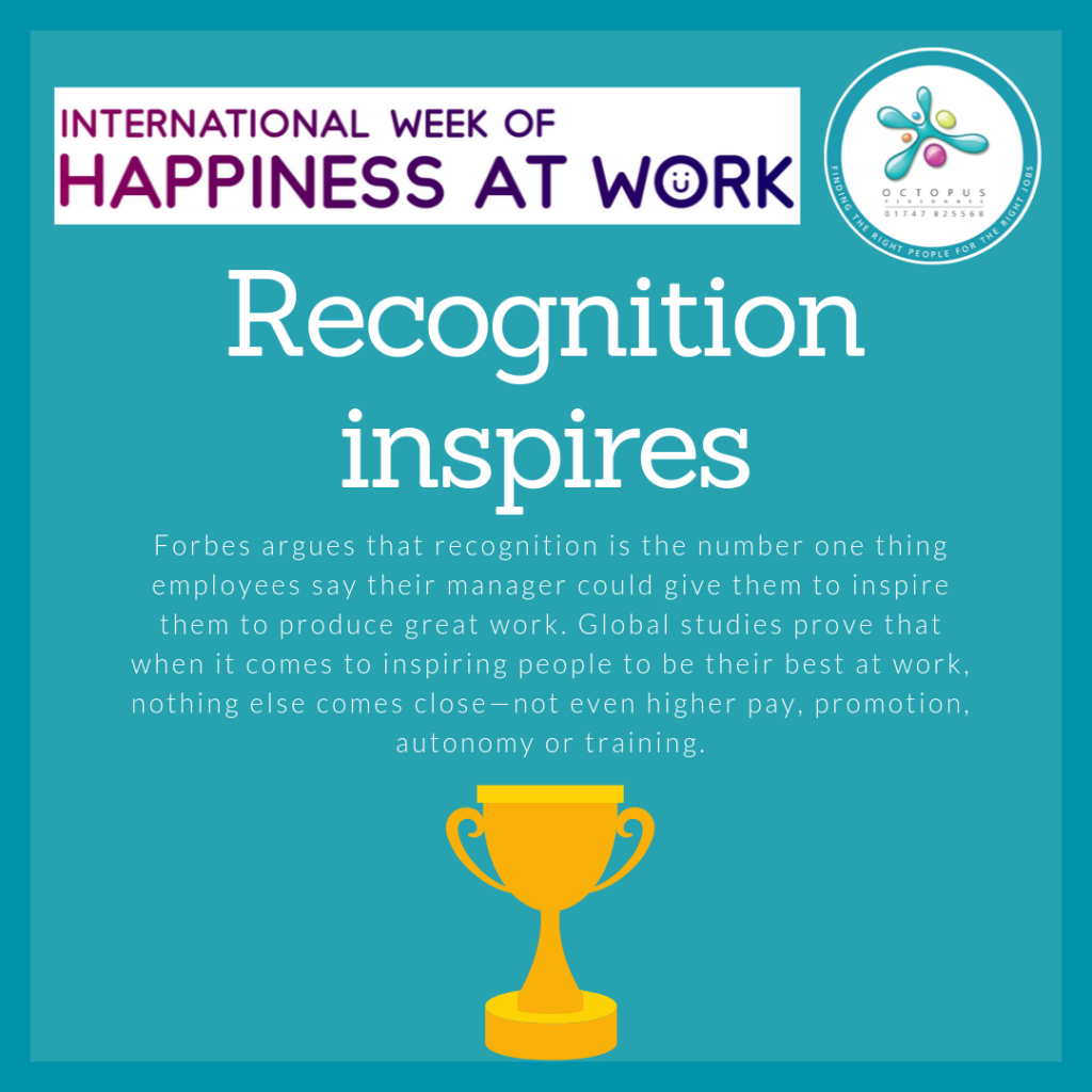 Inforgaphic - recognition inspires people - Happiness at Work Octopus Personnel