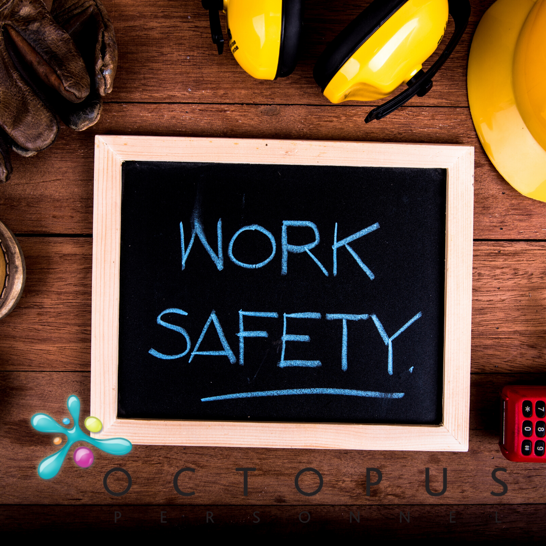 Outdoor working equipment round a sign which says Work Safety - Stay Safe in the Sun - Octopus Personnel Temporary Workers