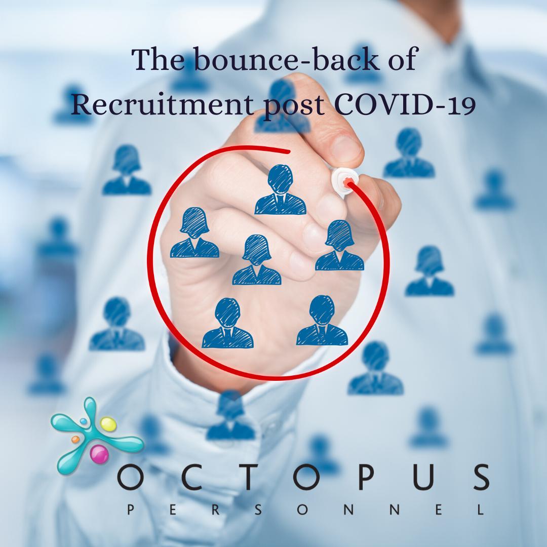 Bounceback of Recruitment Post COVID 19