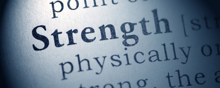 Section of dictionary defining strength - What is your greatest strength